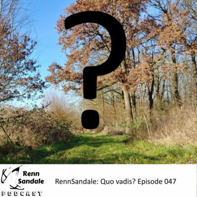 RennSandale: Quo vadis? - RS-ep047