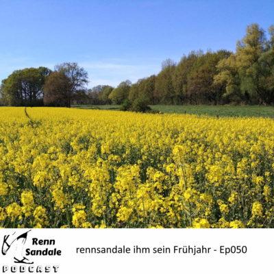 RennSandale ihm sein Frühling - RS-ep050